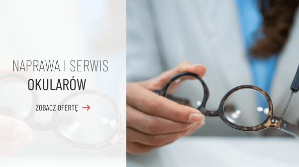 naprawa okularów serwis okularów